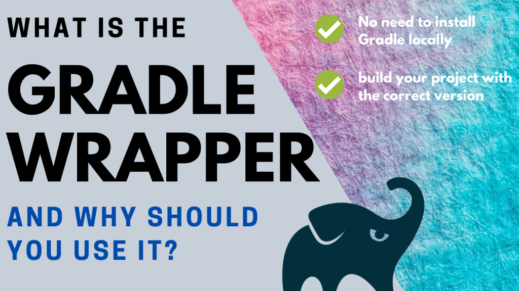 What is the Gradle wrapper