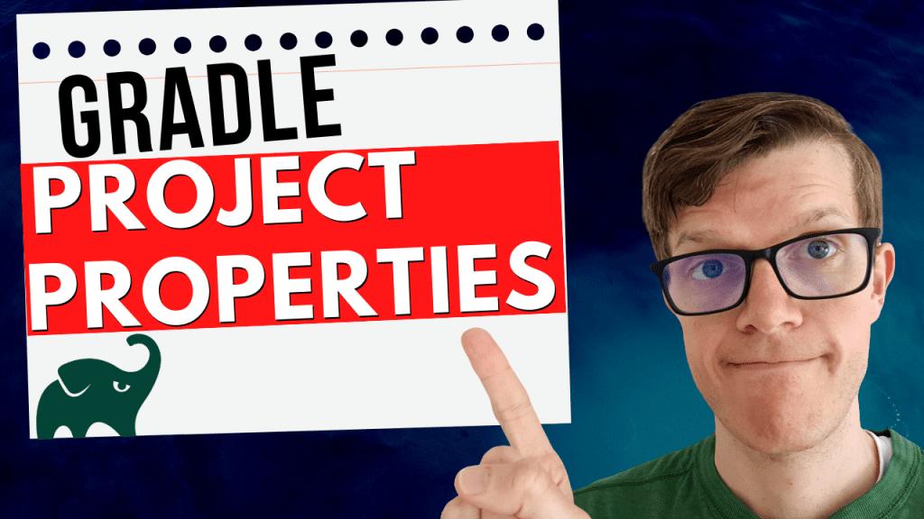 Gradle project properties best practices