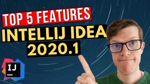 Top 5 IntelliJ IDEA 2020.1 features for Java developers