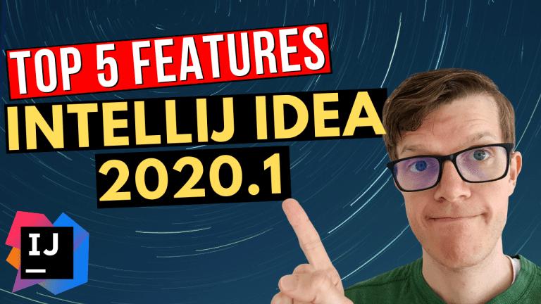 Top 5 IntelliJ IDEA 2020.1 features for Java developers