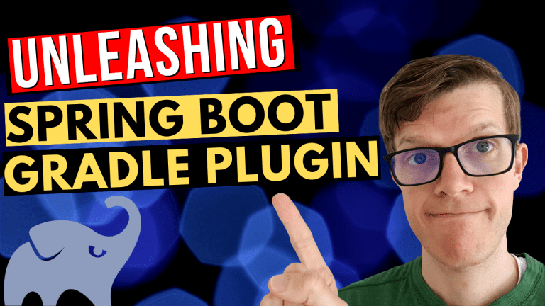 Unleashing the Spring Boot Gradle plugin