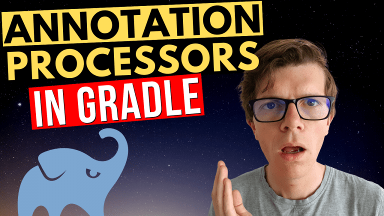 Annotation processors in Gradle with the annotationProcessor dependency configuration