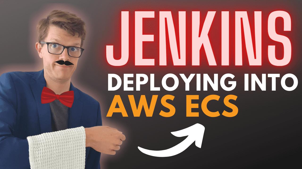 Deploying Jenkins to AWS ECS