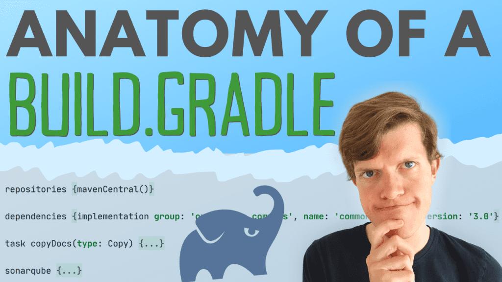Anatomy of a Gradle build file