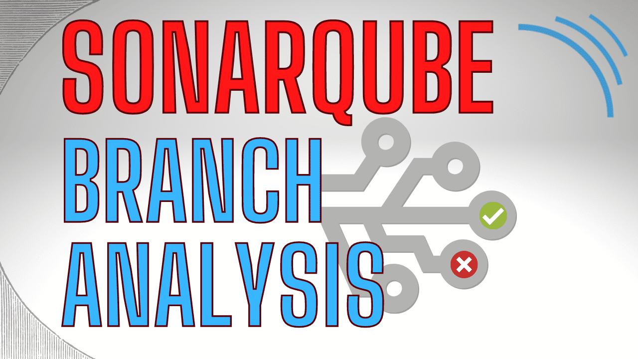 SonarQube branch analysis