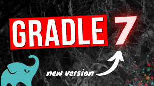 Top Gradle 7 features & improvements