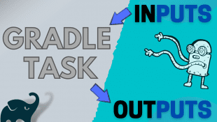 Gradle task inputs and outputs