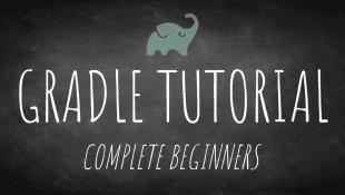 Gradle tutorial for complete beginners