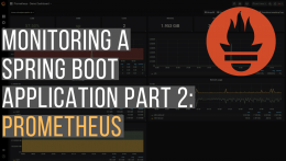 Monitoring a spring boot application with Prometheus